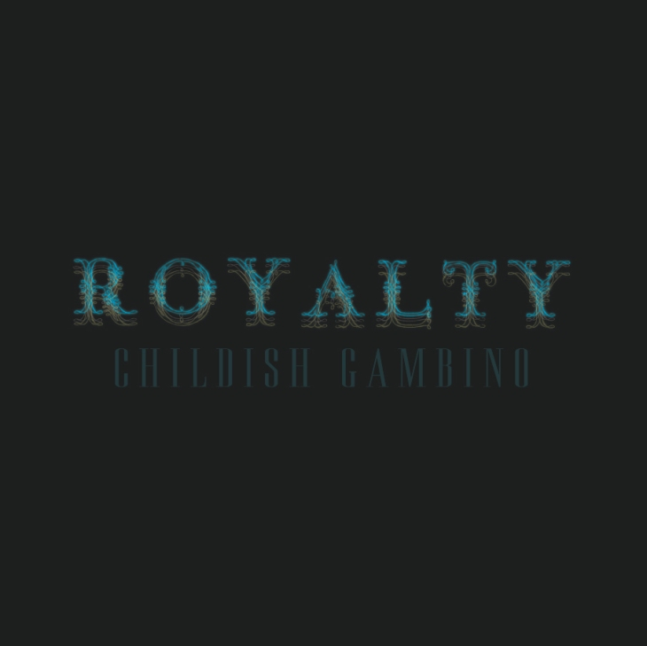 Childish Gambino, Royalty Mix tape